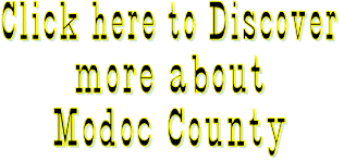 Click here to Discover more about Modoc County